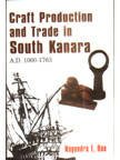 Craft Production and Trade in South Kanara: Rao Nagendra E.