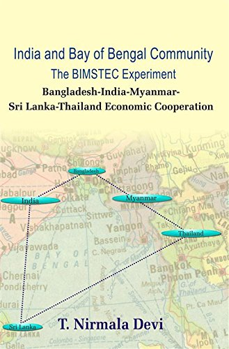 India and Bay of Bengal Community: The BIMSTEC Experiment: T. Nirmala Devi (Ed.)