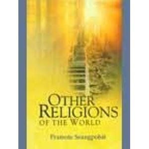 Other Religions of the World: Pramote Seangpolsit