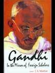 Gandhi: In the Mirror of Foreign Scholars: J.S. Mathur (Ed.)