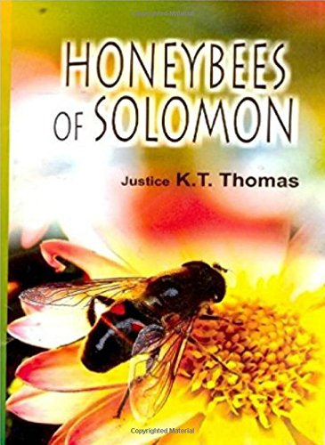 Honeybees of Soloman: Justice K.T. Thomas