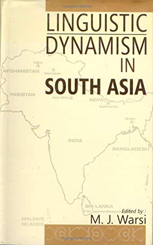 9788121210102: Linguistic Dynamism in South Asia