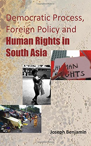 9788121210447: Democratic Process, Foreign Policy And Human Rights In SouthAsia