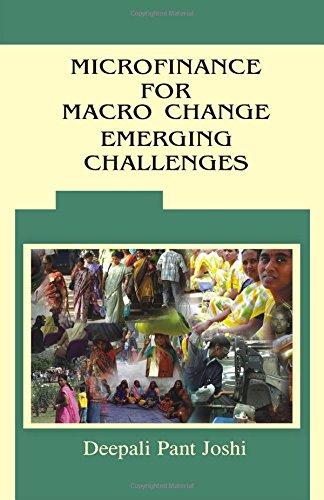 Microfinance For Macro Change Emerging Challenges: Joshi D. P.