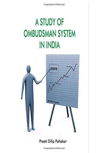 A Study of Ombudsman System in India with Special Reference to Lokayukta in Maharashtra: Preeti ...
