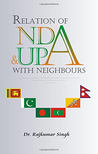 Relations of NDA and UPA with Neighbours: Raj Kumar Singh