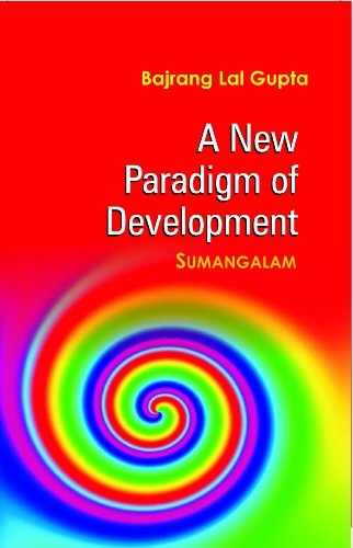 9788121210614: A New Paradigm of Development: Sumangalam (Pb)