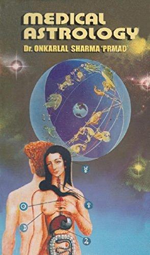 Medical Astrology: Onkarlal Sharma Prmad