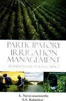 Participatory Irrigation Management Evolution, Perception & Impact: S.S. Kamalkar,A. ...
