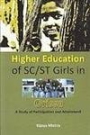 Higher Education of Sc/St Girls In Orissa A Study of Participation And Attainment: Bijoya ...