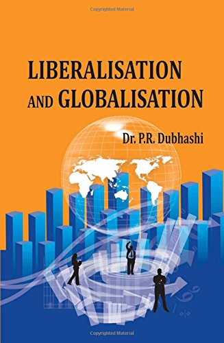 Liberalisation And Globalisation: P.R. Dubhasi