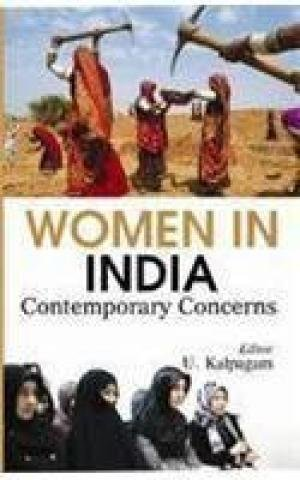 Women In India: Contemporary Concerns: U. Kalpagam
