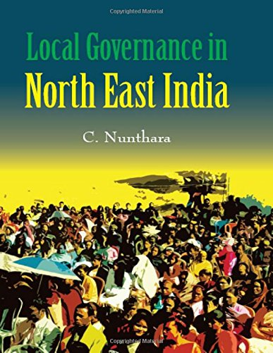 Local Governance in North East India rd: C. Nunthara
