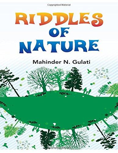 Riddles of Nature: Gulati Mahinder N.