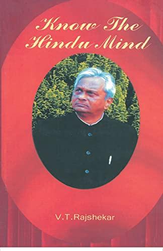 Know the Hindu Mind: V.T. Rajshekar