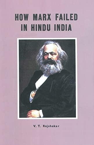 How Marx Failed in Hindu India: V.T. Rajshekar
