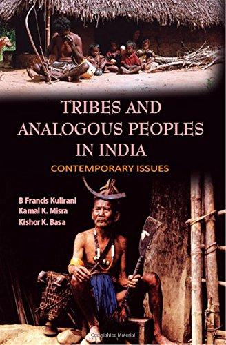 Tribes and Analogous People in India : B Francis Kulirani,