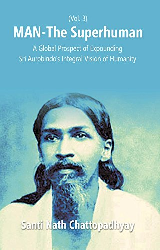 Santi nath chattopadhyay abebooks man the superhuman a global prospect of expounding santi nath chattopadhyay fandeluxe Image collections