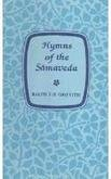 Hymns of the Samaveda: Ralph T. H. Griffith