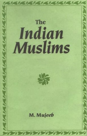 9788121500272: Indian Muslims