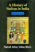 9788121500388: History of Sufism in India [Hardcover] [Jan 01, 2000] Rizvi, Saiyd Athat Abbas