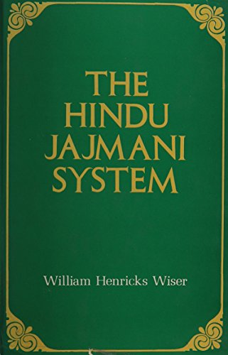 The Hindu Jajmani System: A Socio-Economic System: William Henricks Wiser