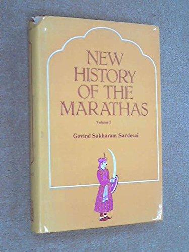 New History of the Marathas, Volume I: Govind Sakharam Sardesai