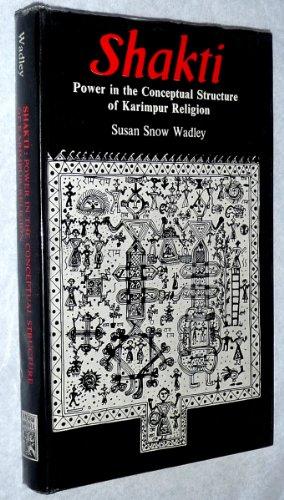 9788121500708: Shakti; Power in the Conceptual Structure of Karimpur Religion
