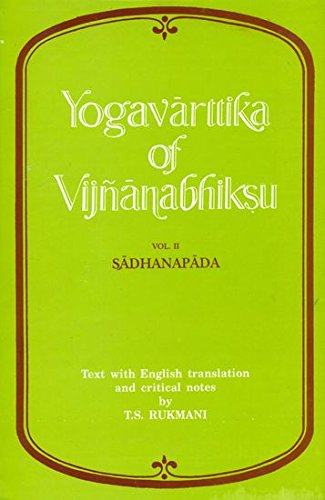 Yogavarttika Of Vijnanabhiksu: Text with English translation and critical notes along with the text...
