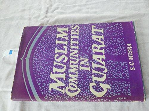 9788121500777: Muslim Communities in Gujarat: Preliminary Studies in Their History
