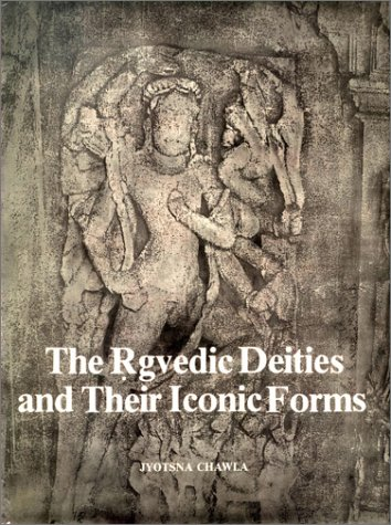 The Rgvedic Deities And Their Iconic Forms