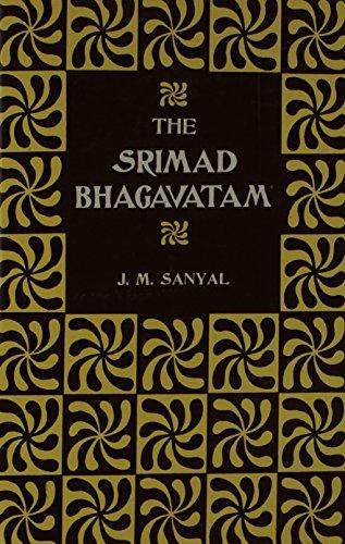 Srimad Bhagavatam of Krishnadwaipayana Vyasa (Two Volumes): Sanyal, J. M.