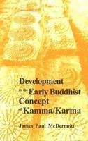 9788121501170: Development In The Early Buddhist Concept Of Kamma/Karma