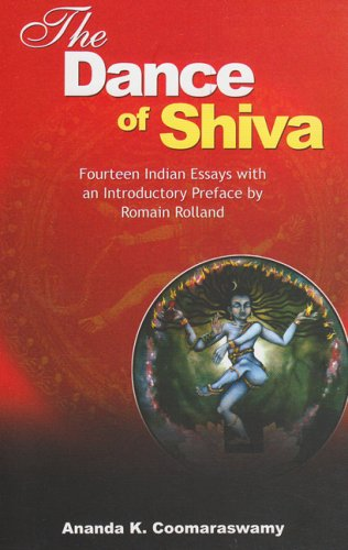 The Dance Of Shiva: Fourteen Indian Essays With An Introductory Preface By Romain Rolland (Pb)