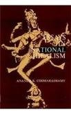 Essays in National Idealism: Ananda K. Coomaraswamy