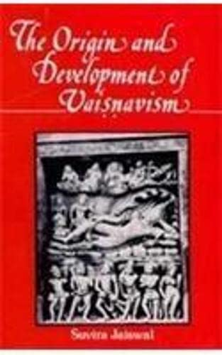 The Origin and Development of Vaisnavism: Vaisnavism from 200 BC to AD 500