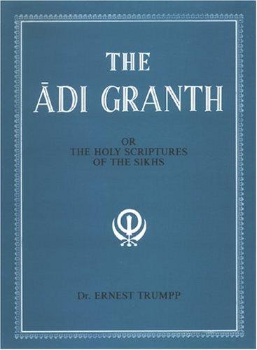 The Adi Granth: Trumpp, Ernest