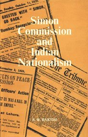 Simon Commission and Indian Nationalism: S.R. Bakshi