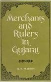 Merchants And Rulers In Gujarat: The Response To The Portuguese In The Sixteenth Century