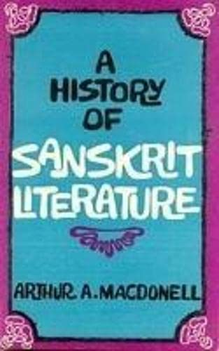 A History of Sanskrit Literature: Arthur Anthony Macdonell