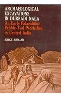 Archaeological Excavations In Durkadi Nala: An Early: Jorge Armand, Forword