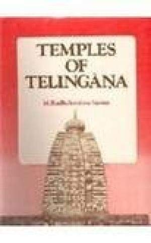Temples Of Telingana: The Architecture, Iconography Adn Sculpture Of The Calukya And Kakatiya ...