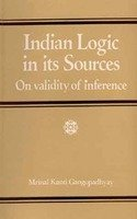 Indian Logic in Its Sources on Validity: Mrinal Kanti Gangopadhyay