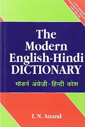 The Modern English Hindi Dictionary: I. N. Anand