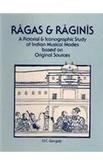 9788121504737: Ragas and Raginis: A Pictorial and Iconographic Study of Indian Musical Modes Based on Original Sources (Rep. 2005, Deluxe Ed) by O.C. Gangoly (2005-05-01)
