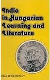 India in Hungarian Learning and Literature: Bethlenfalvy Geza Wojtilla