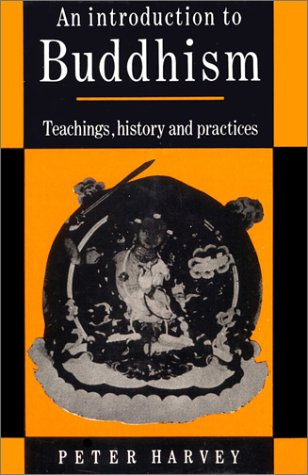 9788121504935: An Introduction to Buddhism: Teaching, History and Practice