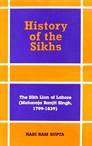 History of the Sikhs: Vol. V: The: Hari Ram Gupta