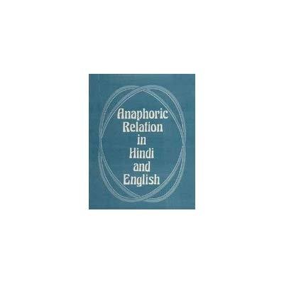 Anaphoric Relations In Hindi And English: Madhu Gurtu