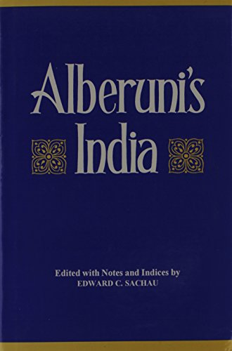 9788121505628: Alberuni's India: An Account of the Religion Philosophy, Literature, Geography, Chronology, Astronomy, Customs/2 Volumes in 1